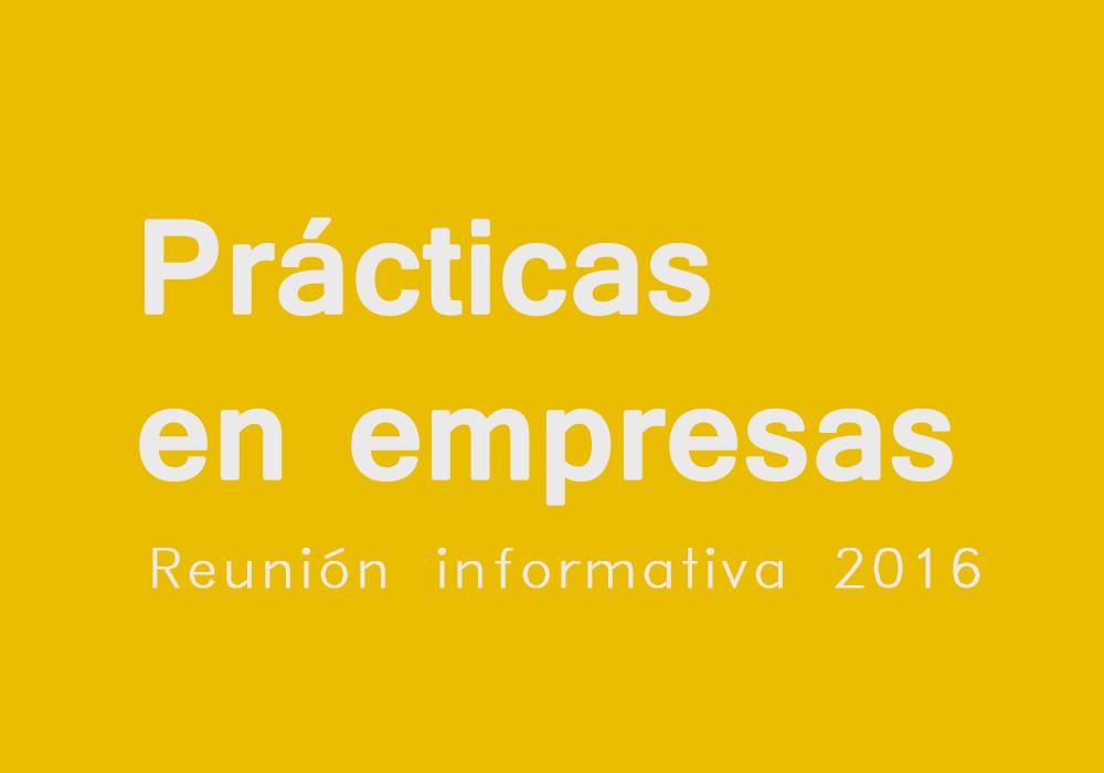 Prácticas en empresa, reunión informativa 2016
