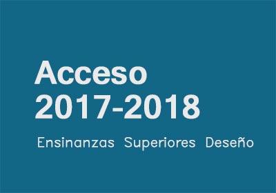 Acceso ás ensinanzas superiores de Deseño 2017-18
