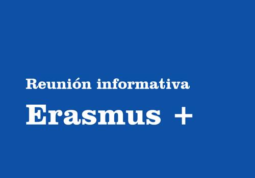 Reunión Informativa Erasmus +